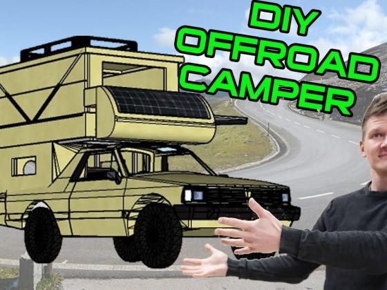 Pickup Camper selber bauen - Planung unserer DIY Wohnkabine